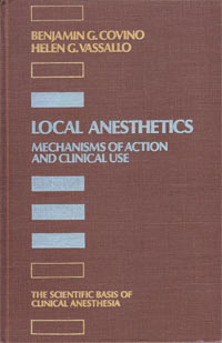 LOCAL ANESTHETICS - Mechanisms of Action and Clinical Use